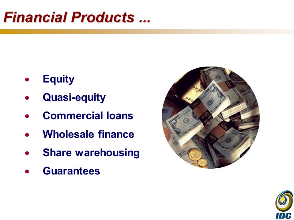 Financial Products...