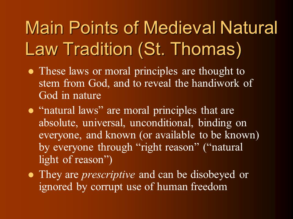"""Natural Law: St. Thomas God's law is """"imprinted upon us... The light of natural reason, whereby we discern what is good and what is evil, is nothing e"""