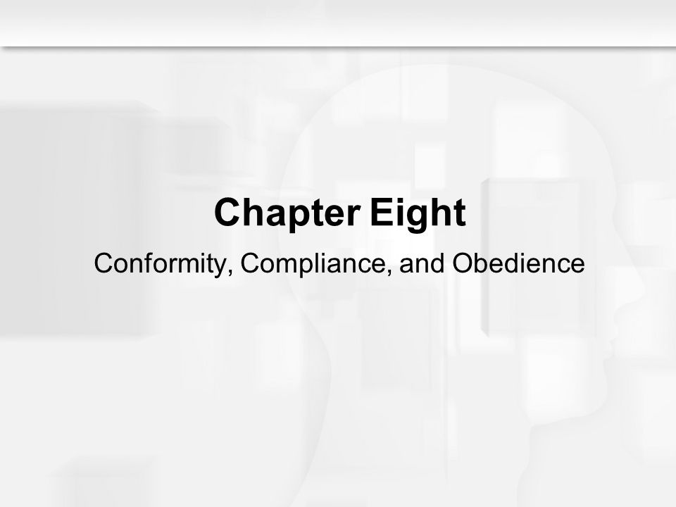 Social Psychology Alive, Breckler/Olson/Wiggins Chapter 8 Chapter Eight Conformity, Compliance, and Obedience