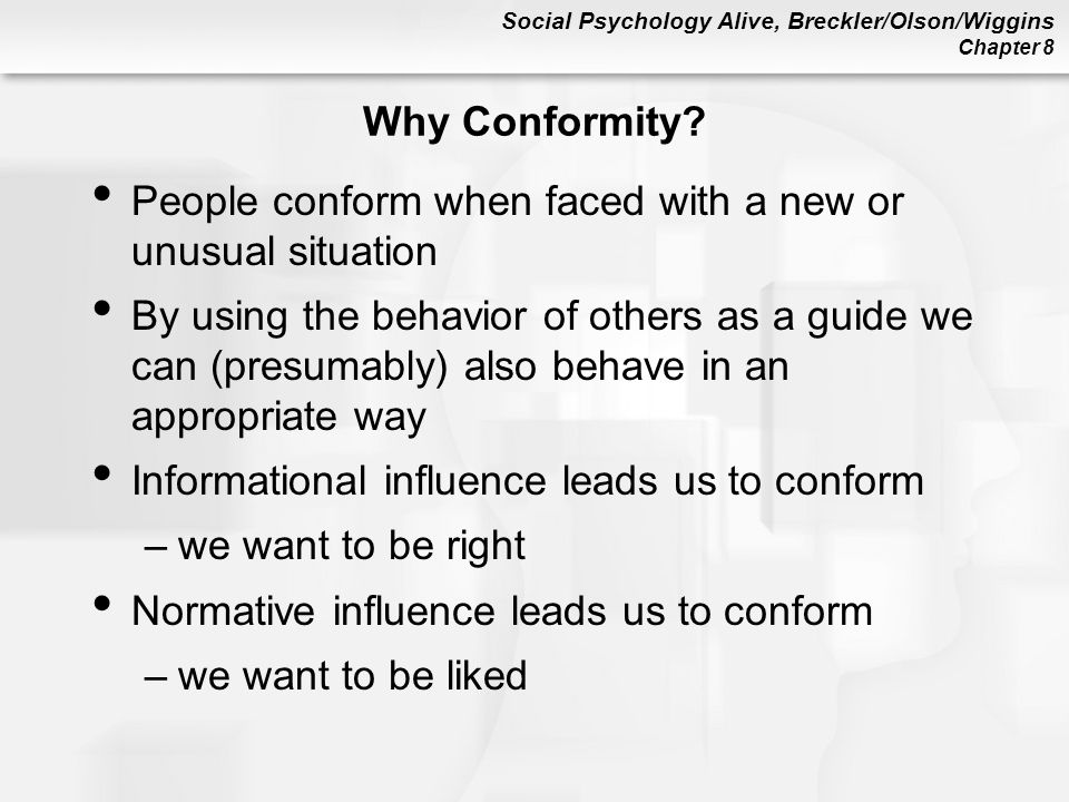 Social Psychology Alive, Breckler/Olson/Wiggins Chapter 8 Why Conformity.
