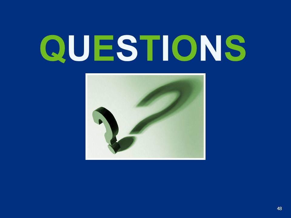 48 QUESTIONSQUESTIONS