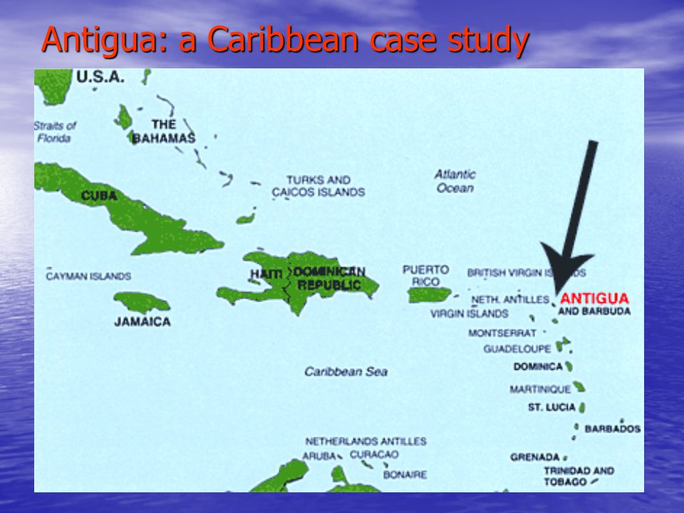 Antigua: a Caribbean case study