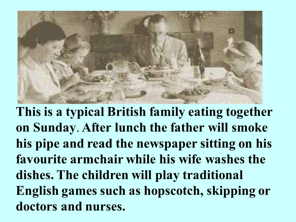 This is a typical British family eating together on Sunday.