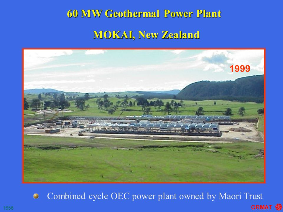 60 MW Geothermal Power Plant Combined cycle OEC power plant owned by Maori Trust 1656 MOKAI, New Zealand 1999