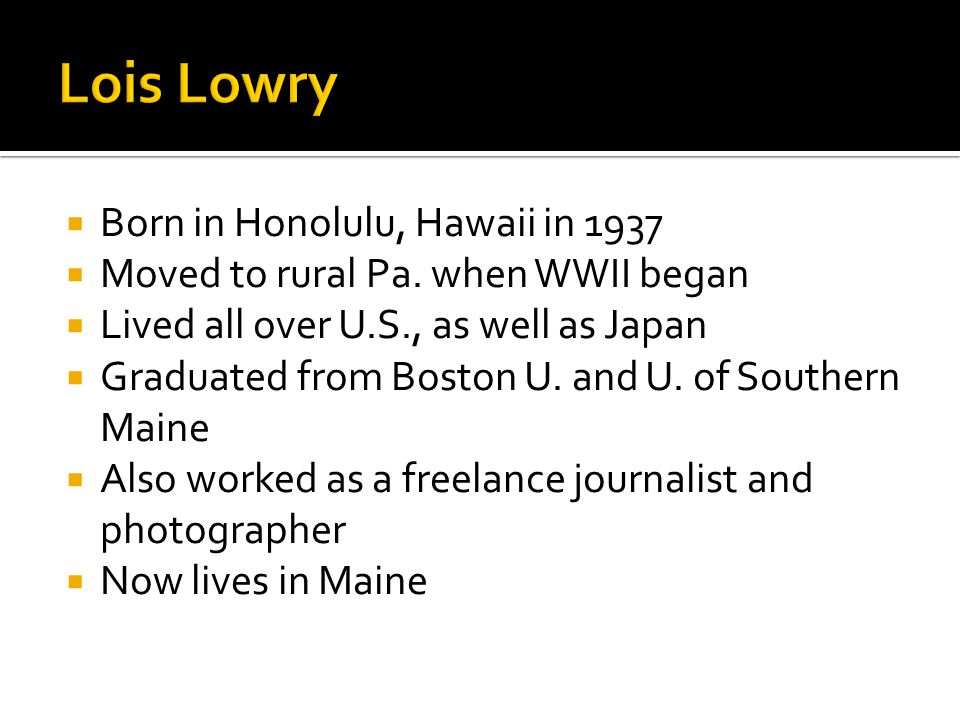  Born in Honolulu, Hawaii in 1937  Moved to rural Pa. when WWII began  Lived all over U.S., as well as Japan  Graduated from Boston U. and U. of S