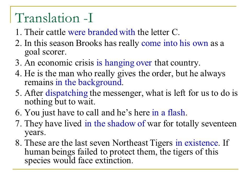 Translation -I 1.Their cattle were branded with the letter C.