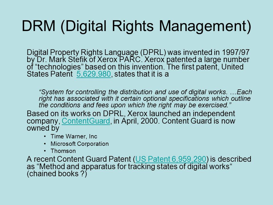 DRM (Digital Rights Management) Digital Property Rights Language (DPRL) was invented in 1997/97 by Dr.