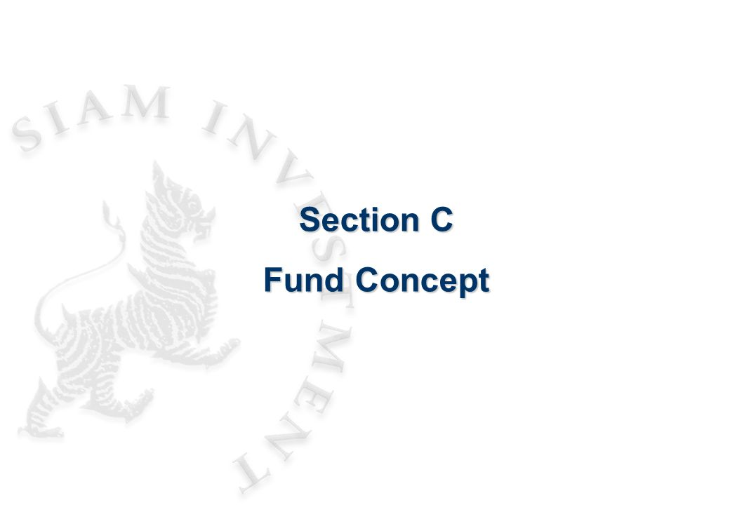 Section C Fund Concept