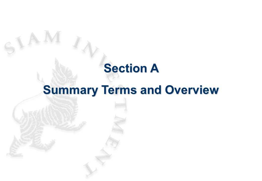 Section A Summary Terms and Overview
