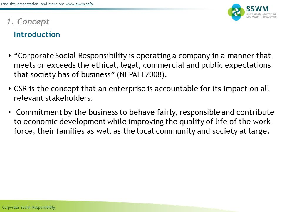 """Corporate Social Responsibility Find this presentation and more on: www.sswm.infowww.sswm.info Introduction """"Corporate Social Responsibility is operat"""