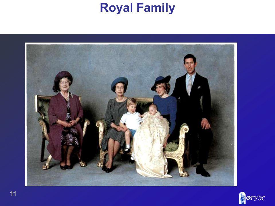 11 Royal Family