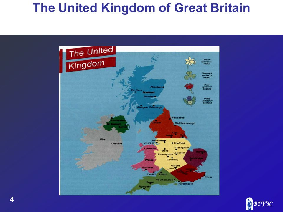 4 The United Kingdom of Great Britain
