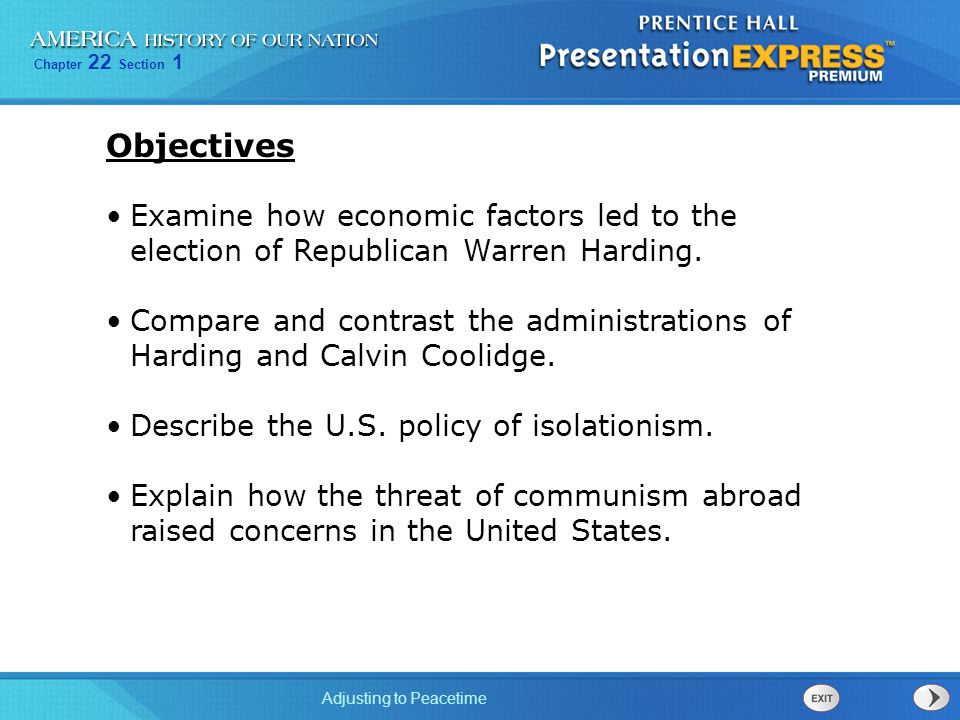 Chapter 22 Section 1 Adjusting to Peacetime Examine how economic factors led to the election of Republican Warren Harding. Compare and contrast the ad