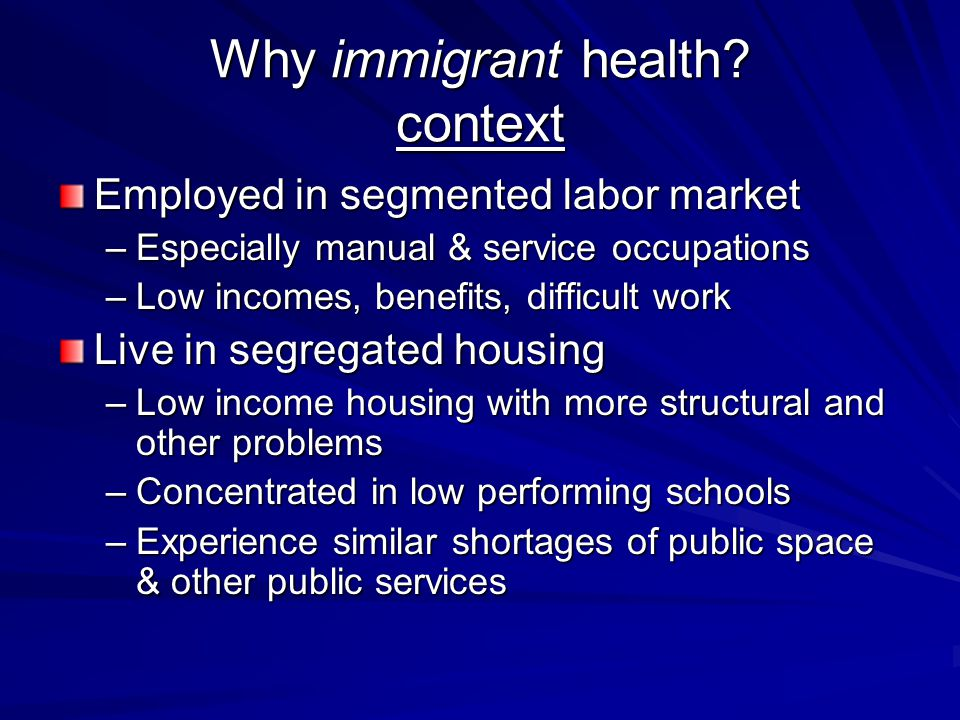 Why immigrant health.
