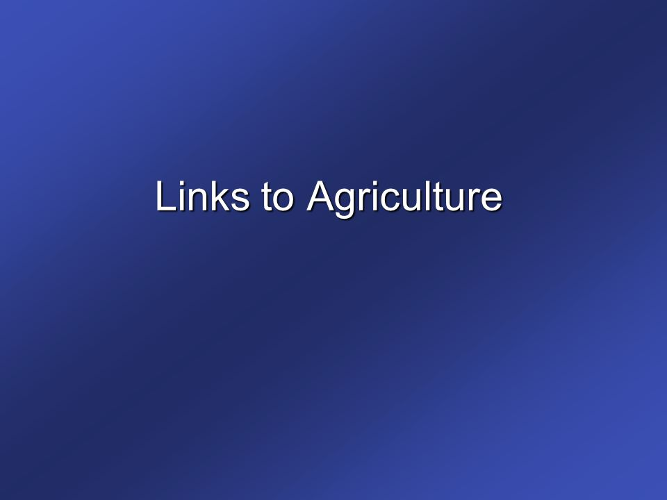 Links to Agriculture