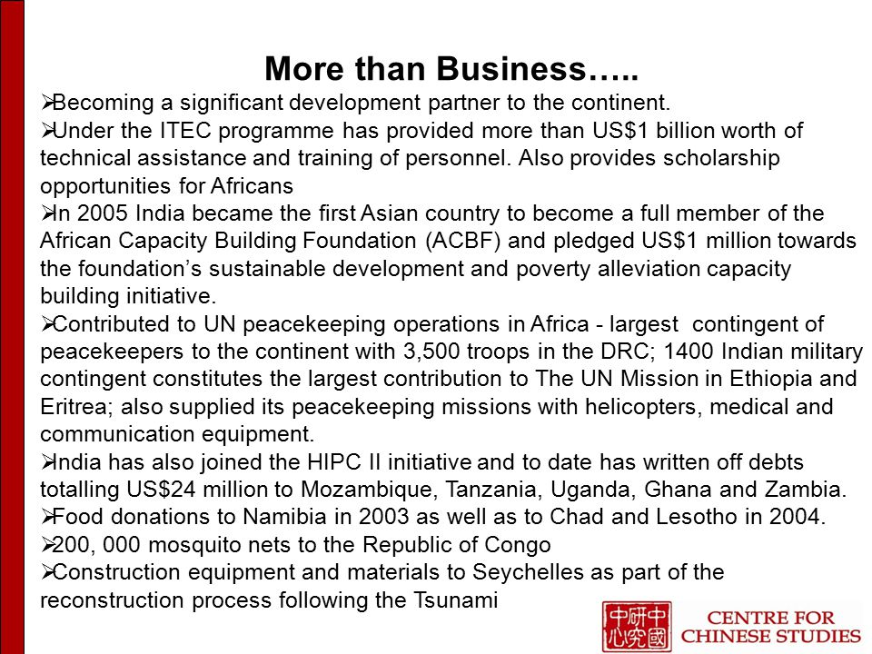 More than Business…..  Becoming a significant development partner to the continent.