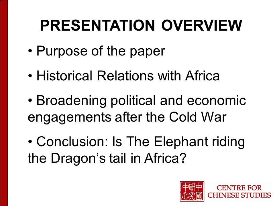 Purpose of the Paper:  To assess the balance of relations between Africa and China through the lens of India's growing African strategy and determine to what extent does it reflect a competition for strategic political and economic leverage across the continent.