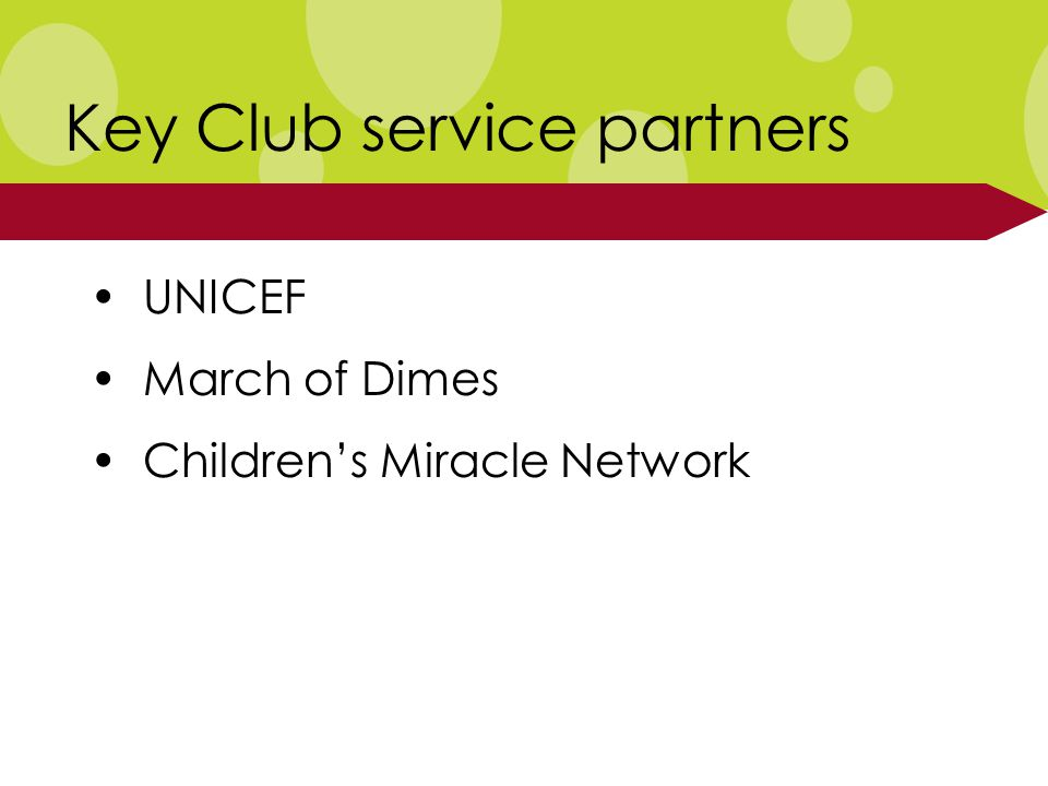 Key Club service partners UNICEF March of Dimes Children's Miracle Network