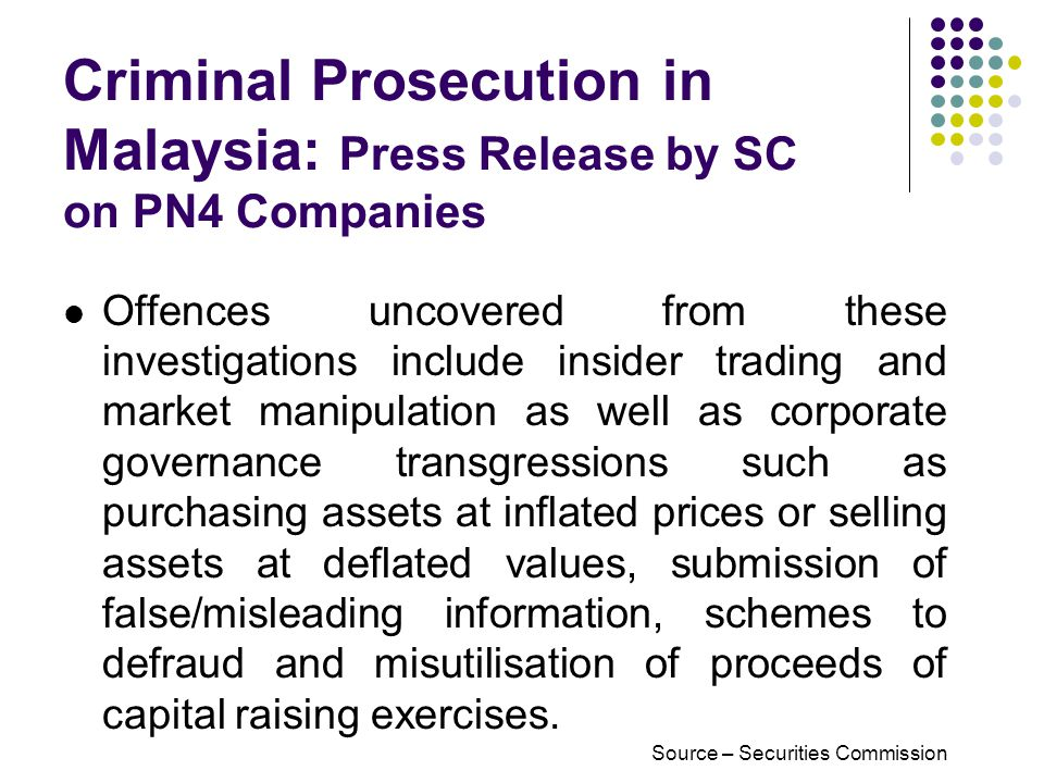 Offences uncovered from these investigations include insider trading and market manipulation as well as corporate governance transgressions such as purchasing assets at inflated prices or selling assets at deflated values, submission of false/misleading information, schemes to defraud and misutilisation of proceeds of capital raising exercises.
