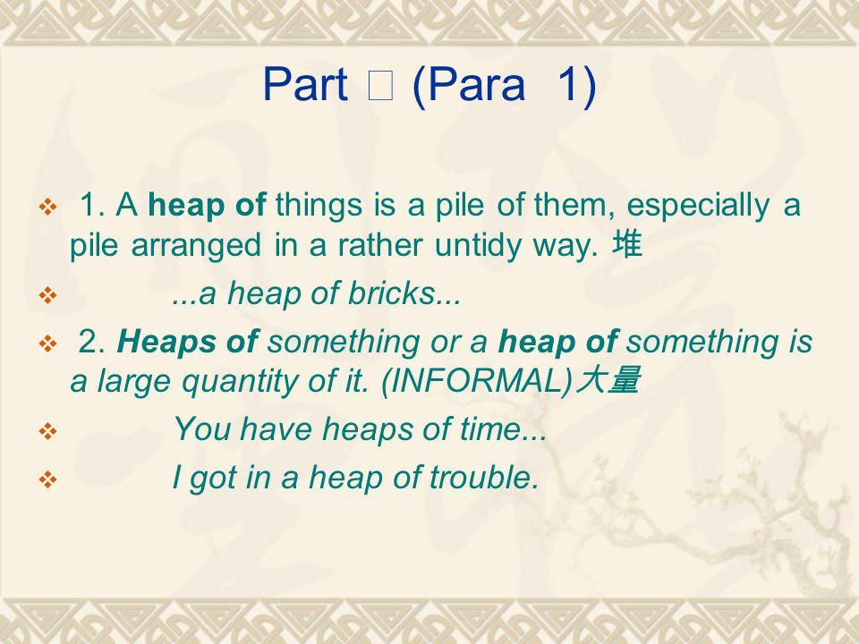 Part Ⅰ (Para 1)  1.