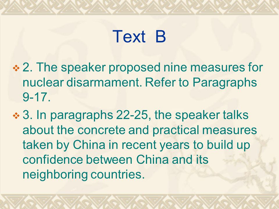 Text B  2. The speaker proposed nine measures for nuclear disarmament.