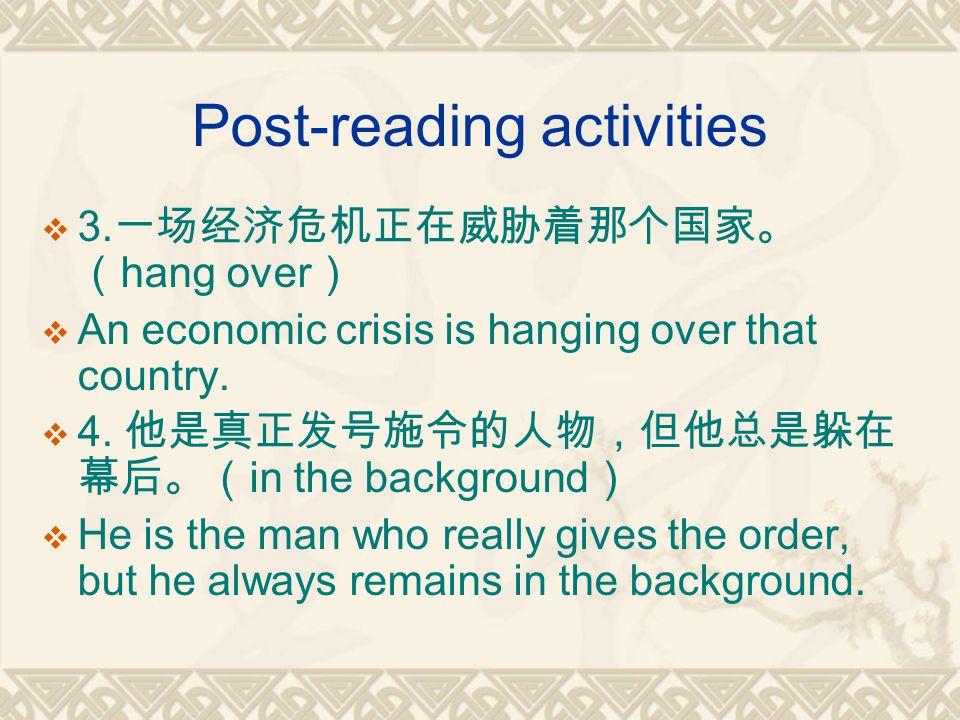 Post-reading activities  3.