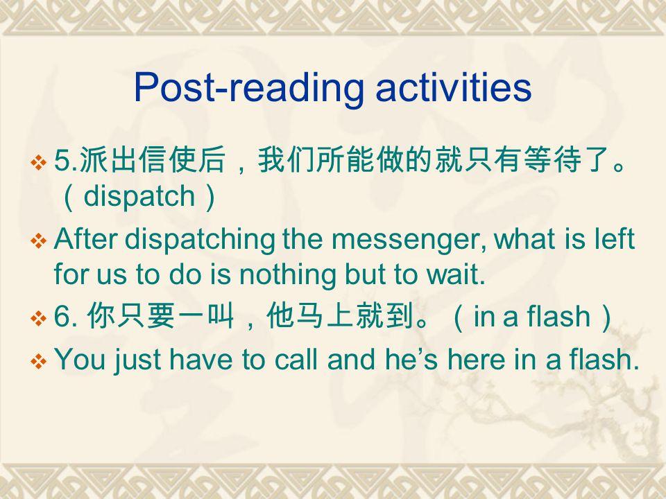 Post-reading activities  5.