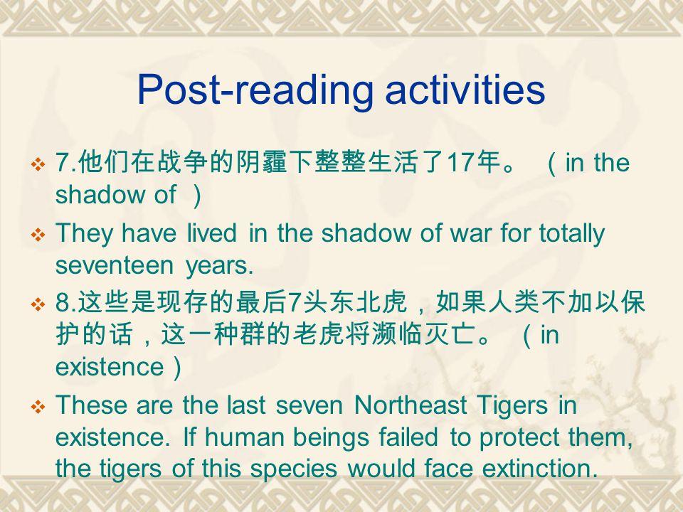 Post-reading activities  7.