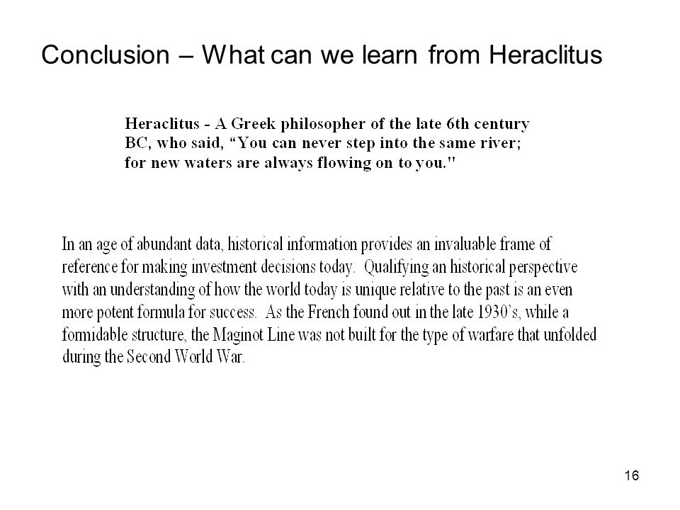 16 Conclusion – What can we learn from Heraclitus