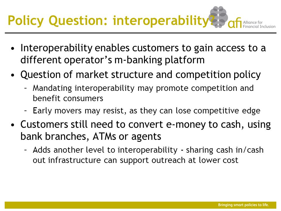 Policy Question: interoperability.