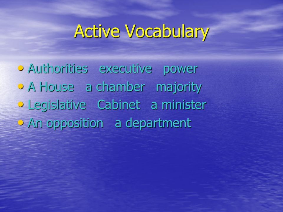 Active Vocabulary To appoint to revise to examine To appoint to revise to examine To vote to sign to pass To vote to sign to pass To make laws to make