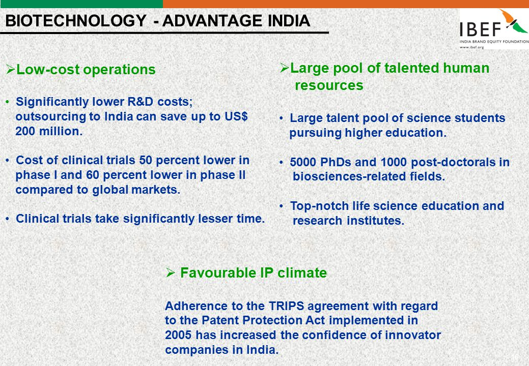 - 16 -  Low-cost operations Significantly lower R&D costs; outsourcing to India can save up to US$ 200 million. Cost of clinical trials 50 percent lo