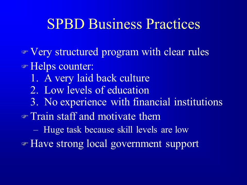 SPBD - Business Practices F Target poor women.