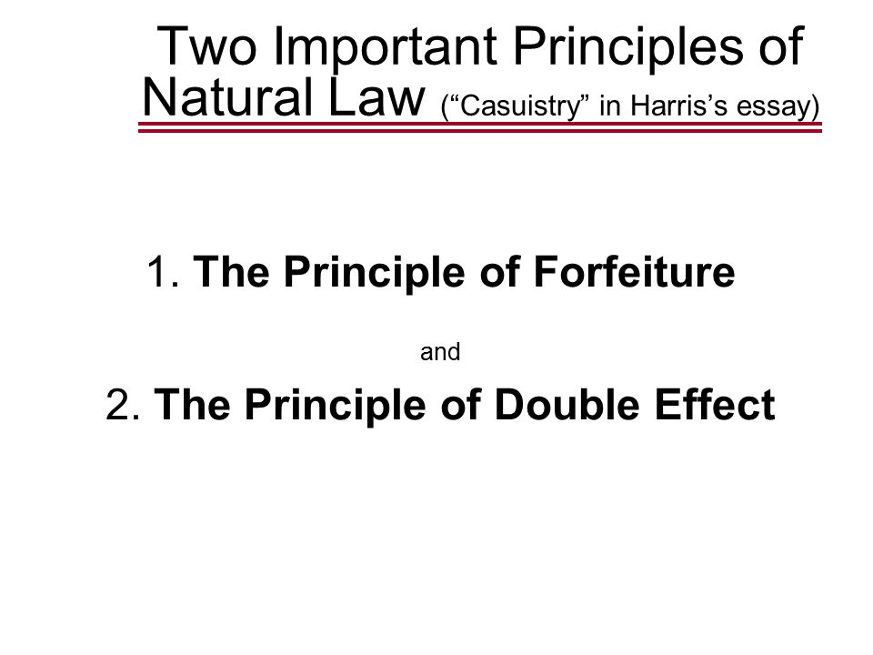 1.The Principle of Forfeiture and 2.