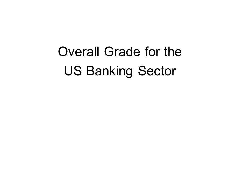 Overall Grade for the US Banking Sector