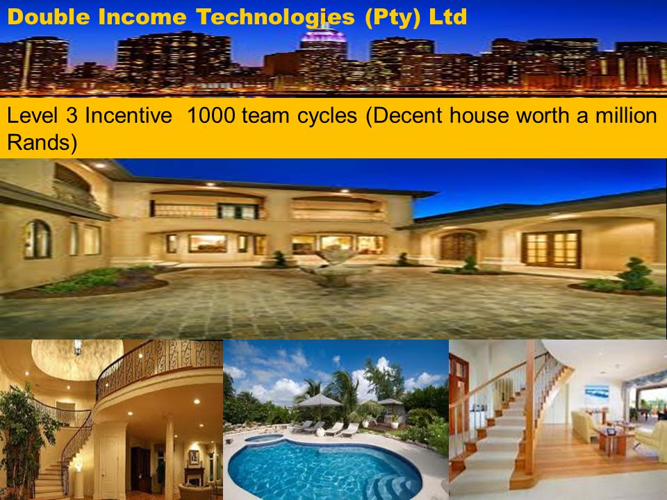 Double Income Technologies (Pty) Ltd Level 3 Incentive 1000 team cycles (Decent house worth a million Rands)