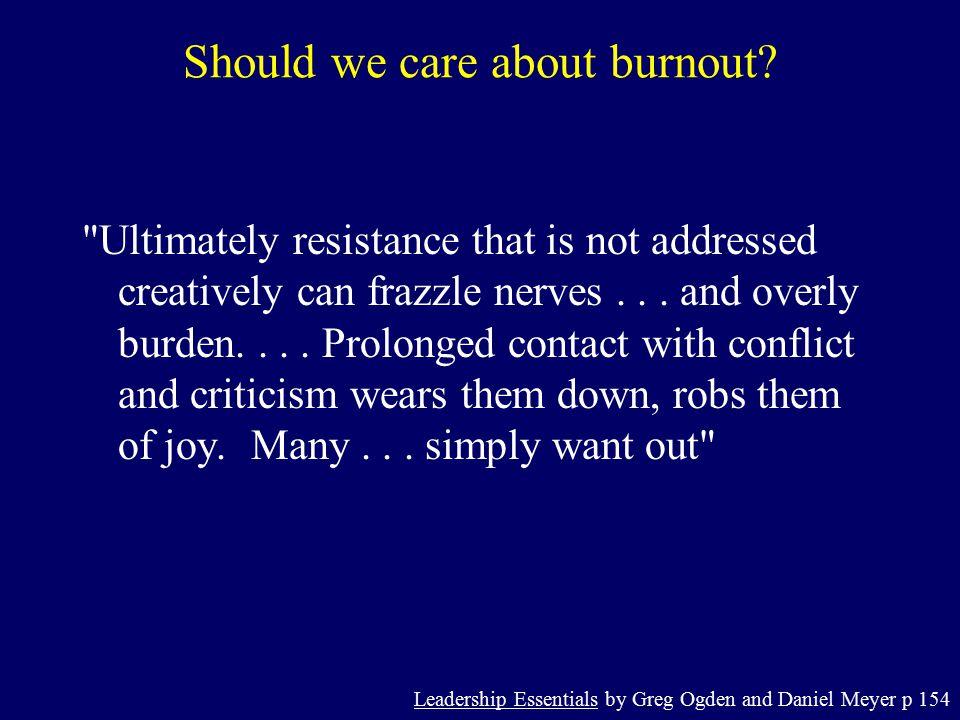 Should we care about burnout.
