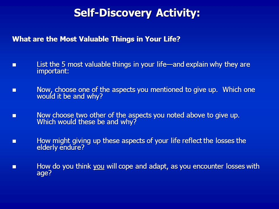 Self-Discovery Activity: What are the Most Valuable Things in Your Life.
