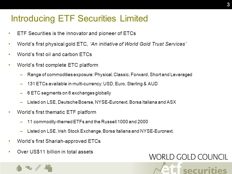 4 Introducing ETF Exchange World's first 3 rd Generation ETF Platform –Led by a consortium including: Citigroup, Merrill Lynch & ETF Securities –Swap-based ETF model with multiple swap providers (counterparties) –Credit diversification across a number consortium members, no reliance on a single bank –True Liquidity & Competition, largest pool of authorized participants and market makers (over 20) Europe's Largest Thematic ETF Offering –13 new ETFs provide access to sectors not available through ETCs –For certain commodities, commodity companies offer the only access to the underlying commodities market –Equities/Commodities will outperform in different parts of the commodity cycle –Commodity companies can be a leveraged play on the underlying commodities