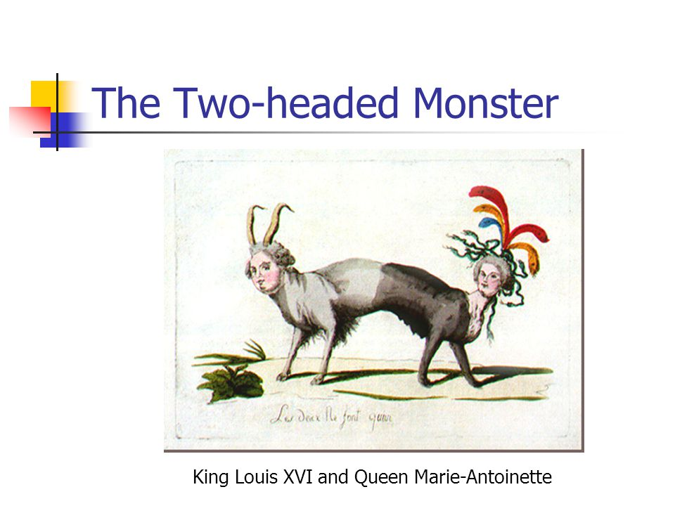 The Two-headed Monster King Louis XVI and Queen Marie-Antoinette