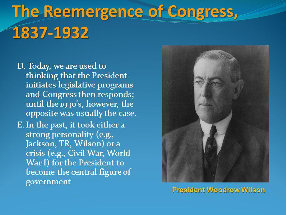 The Reemergence of Congress, 1837-1932 D.