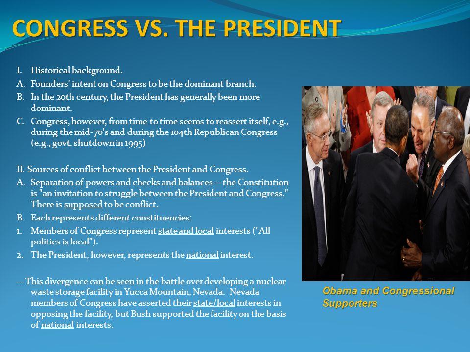 CONGRESS VS.THE PRESIDENT I.Historical background.
