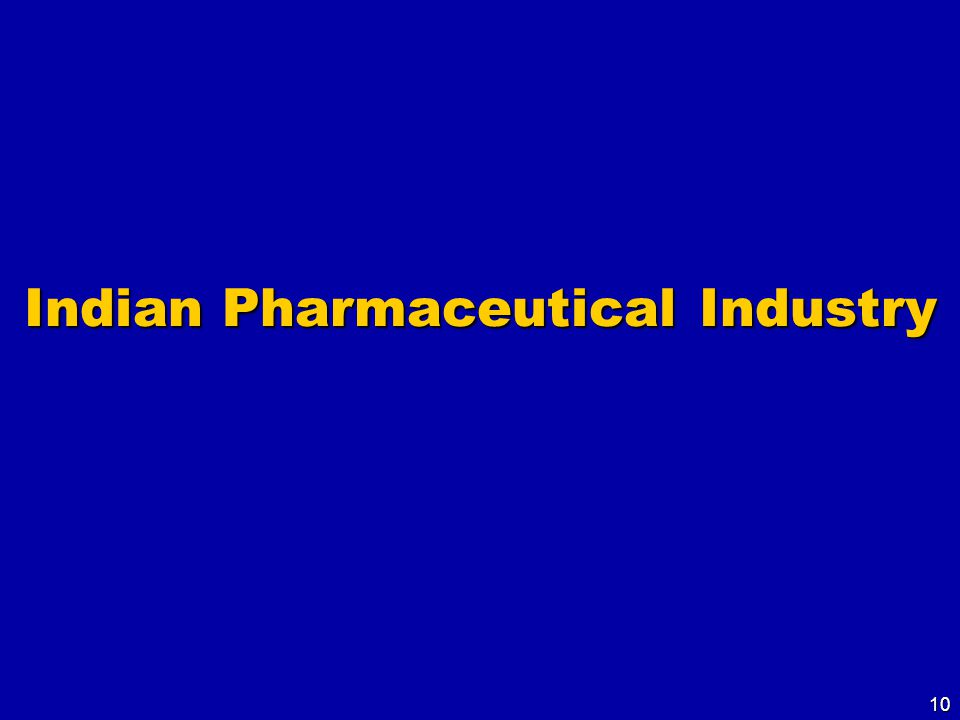 10 Indian Pharmaceutical Industry