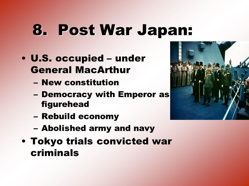 8. Post War Japan: U.S.