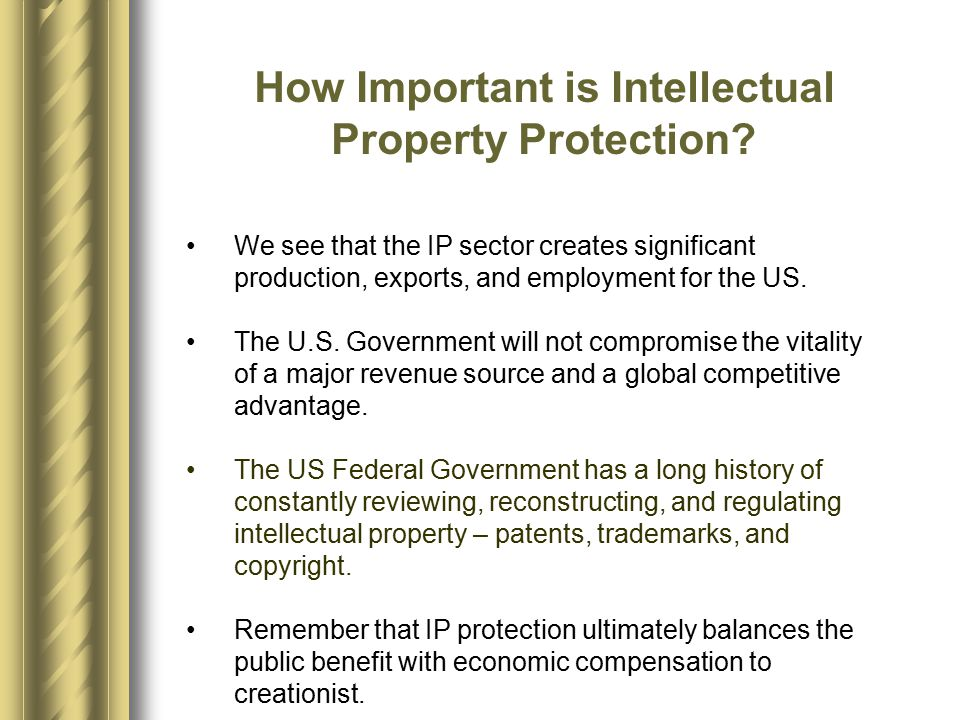 How Important is Intellectual Property Protection.