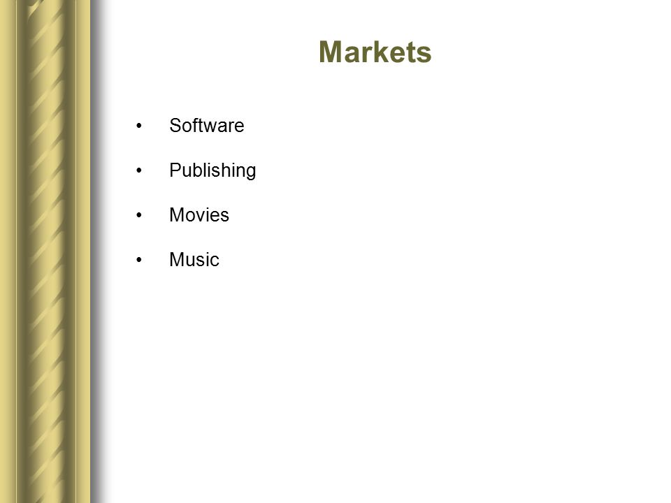 Software Publishing Movies Music Markets