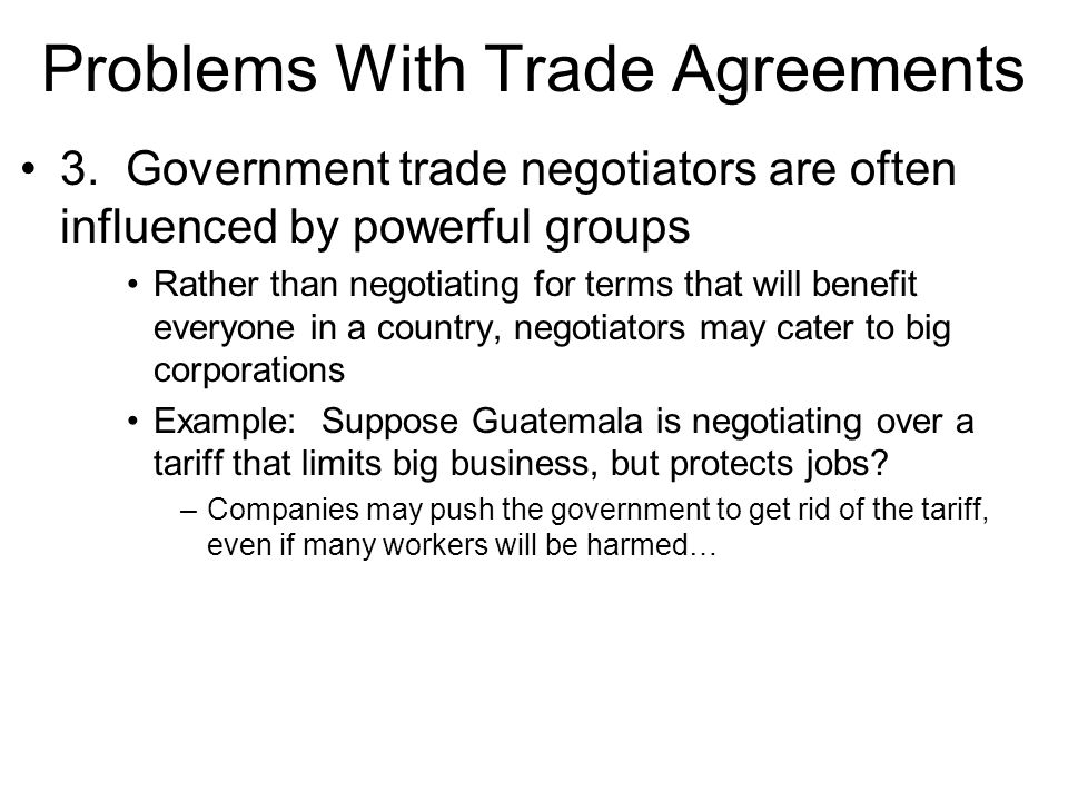 Problems With Trade Agreements 3.