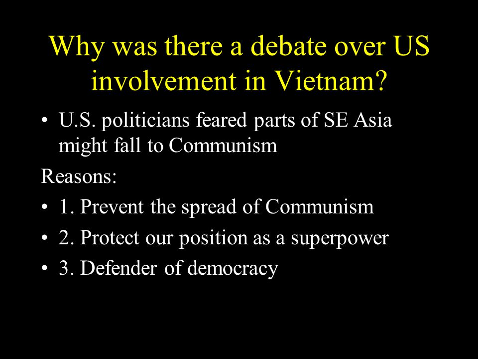 Why was there a debate over US involvement in Vietnam.