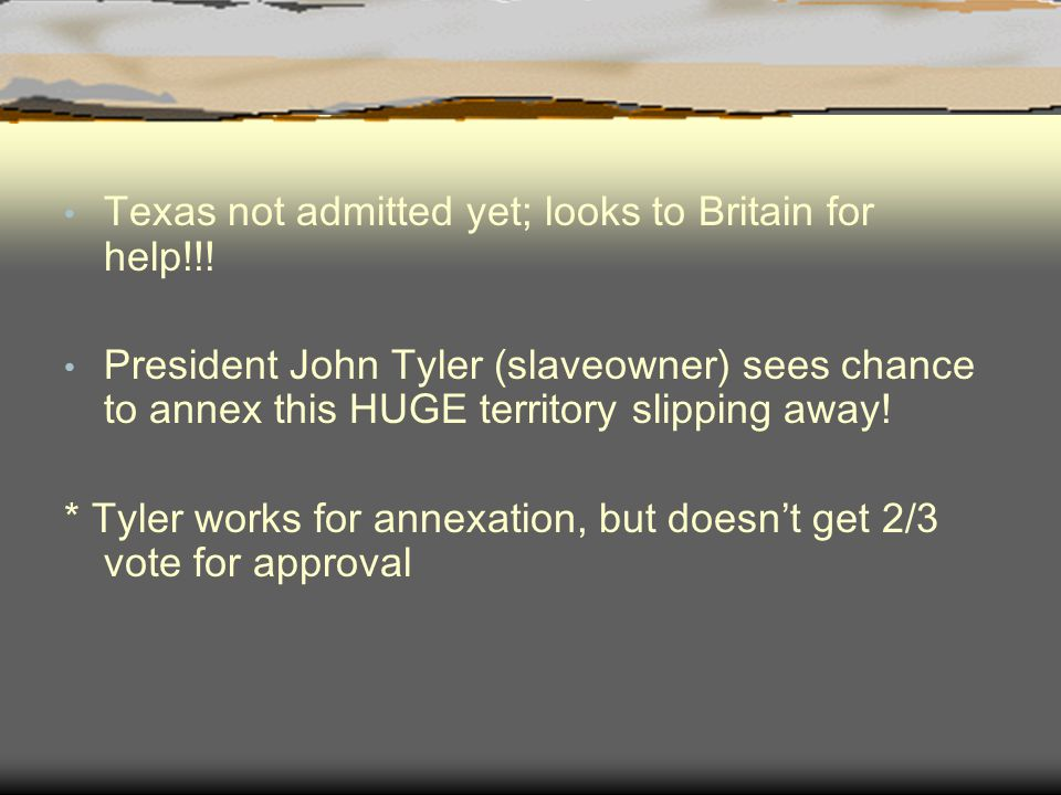 Texas not admitted yet; looks to Britain for help!!.