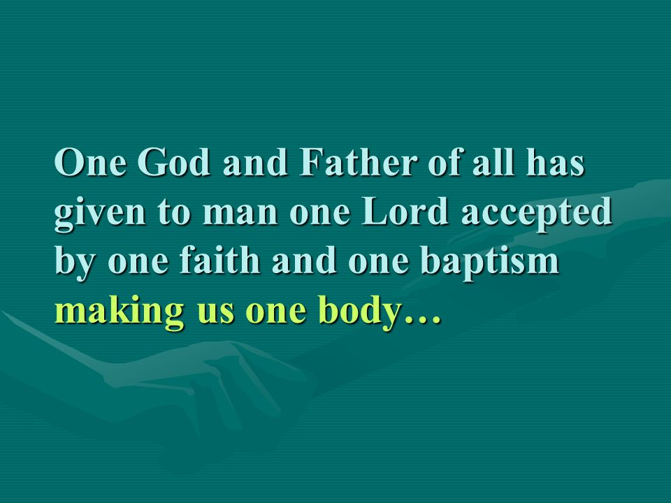 All those who embrace the one Lord in one faith and one baptism enter the one body.